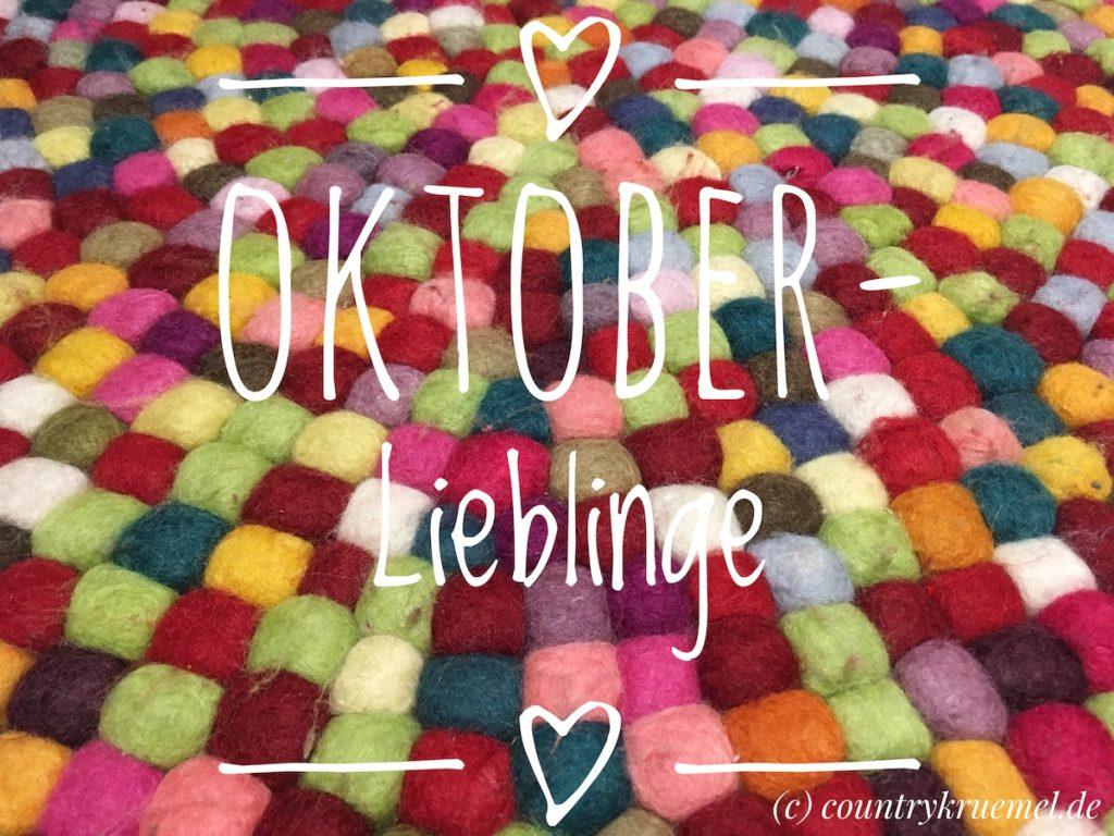 Oktober-Lieblinge